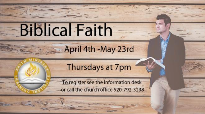 7pm FMTI--Biblical Faith