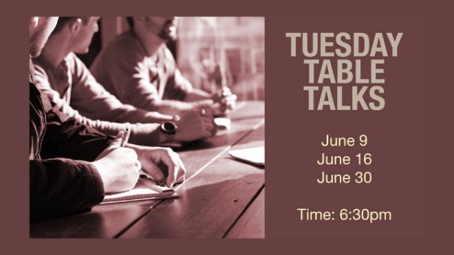 6:30pm Table Talk